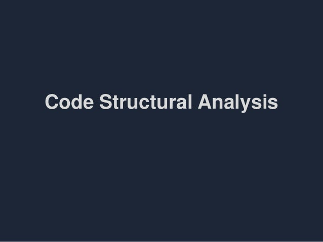 Code Structural Analysis