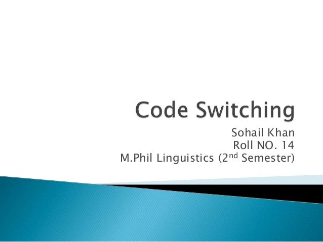 The Benefit of Code Switching Essay Example for Free