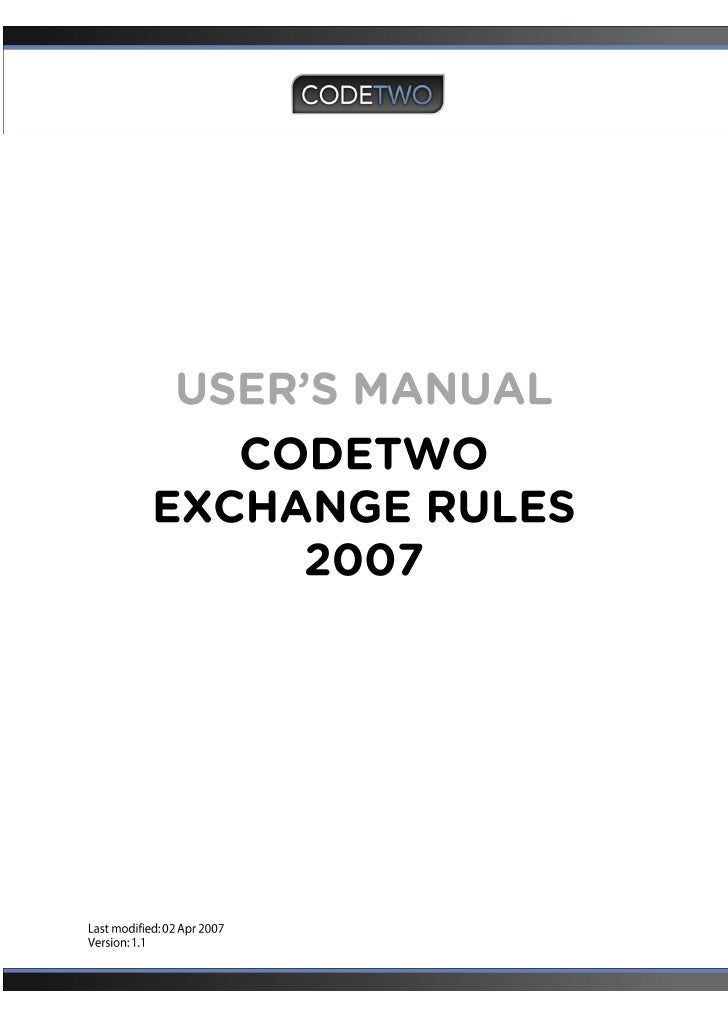 Codetwo Exchange Rules 2007 Users Manual - Exchange Disclaimer, Signature