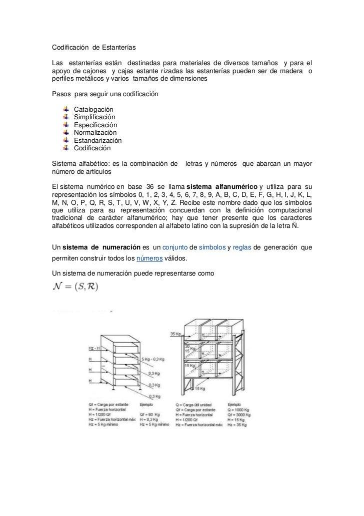 Codificación  de Estanterías<br />Las  estanterías están  destinadas para materiales de diversos tamaños  y para el apoyo ...
