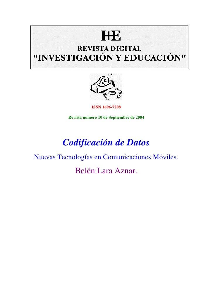 ISSN 1696-7208            Revista número 10 de Septiembre de 2004             Codificación de Datos Nuevas Tecnologías en ...