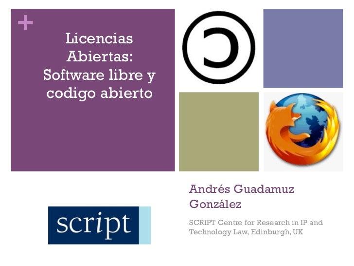 +      Licencias       Abiertas:    Software libre y    codigo abierto                       Andrés Guadamuz              ...