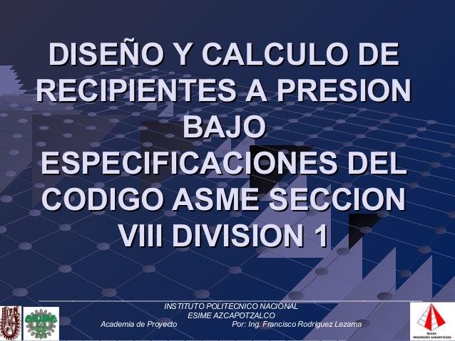 Codigo asme seccion viii division 1 - Asme viii div 1 ...