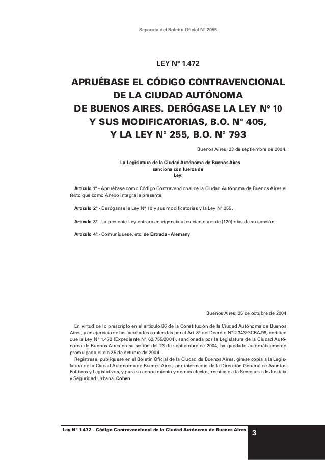 Separata del Boletín Oficial Nº 2055  Edición Actualizada al: 31 de diciembre de 2002.  LEY N° 1.472  APRUÉBASE EL CÓDIGO C...