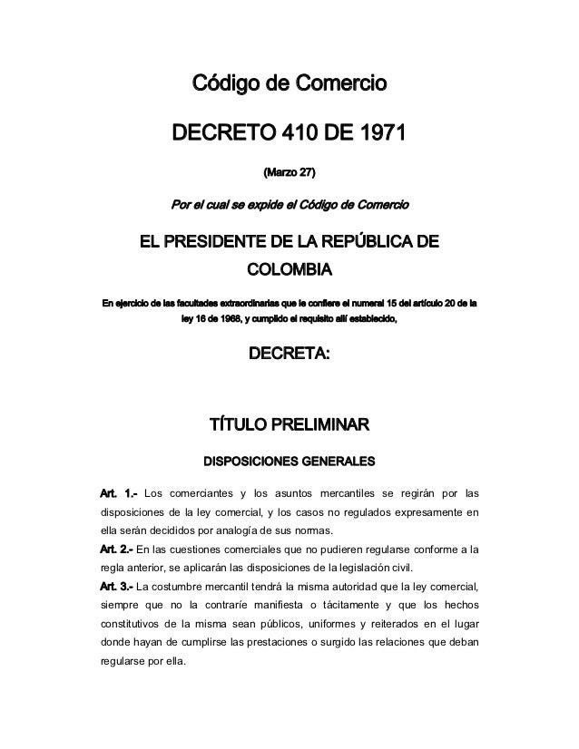 Código de Comercio                  DECRETO 410 DE 1971                                          (Marzo 27)               ...