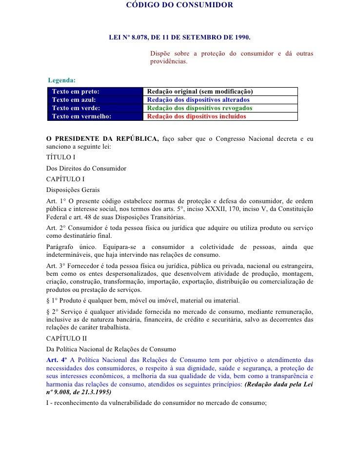 CÓDIGO DO CONSUMIDOR                         LEI Nº 8.078, DE 11 DE SETEMBRO DE 1990.                                     ...