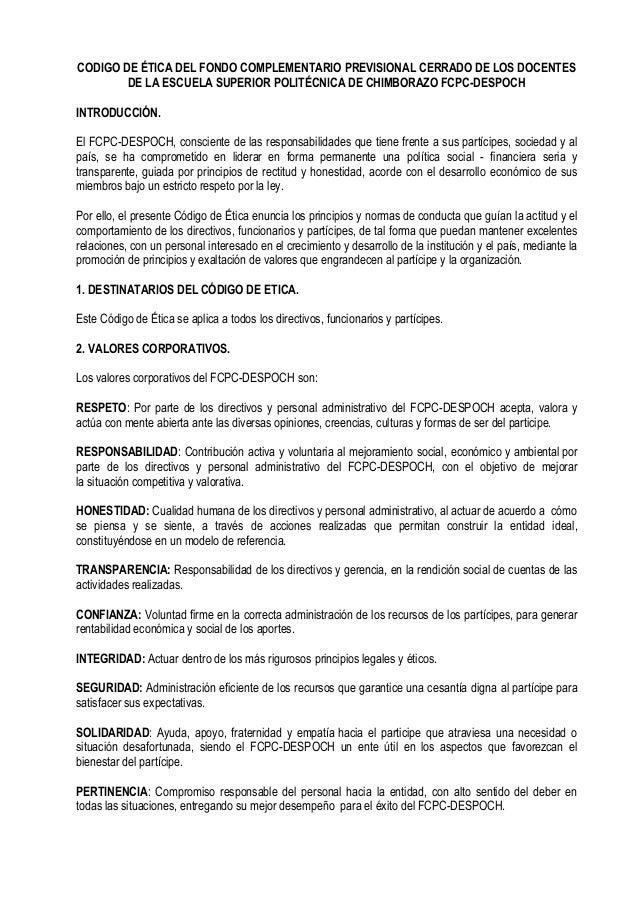 CODIGO DE ÉTICA DEL FONDO COMPLEMENTARIO PREVISIONAL CERRADO DE LOS DOCENTES DE LA ESCUELA SUPERIOR POLITÉCNICA DE CHIMBOR...