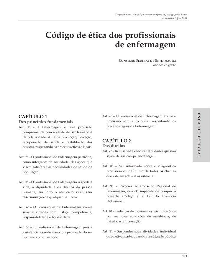Disponível em: <http://www.coren-rj.org.br/codigo_etica.htm>                                                              ...