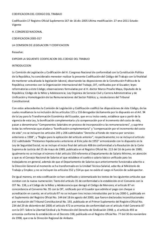 CODIFICACION DEL CODIGO DEL TRABAJOCodificación 17 Registro Oficial Suplemento 167 de 16-dic-2005 Ultima modificación: 27-...
