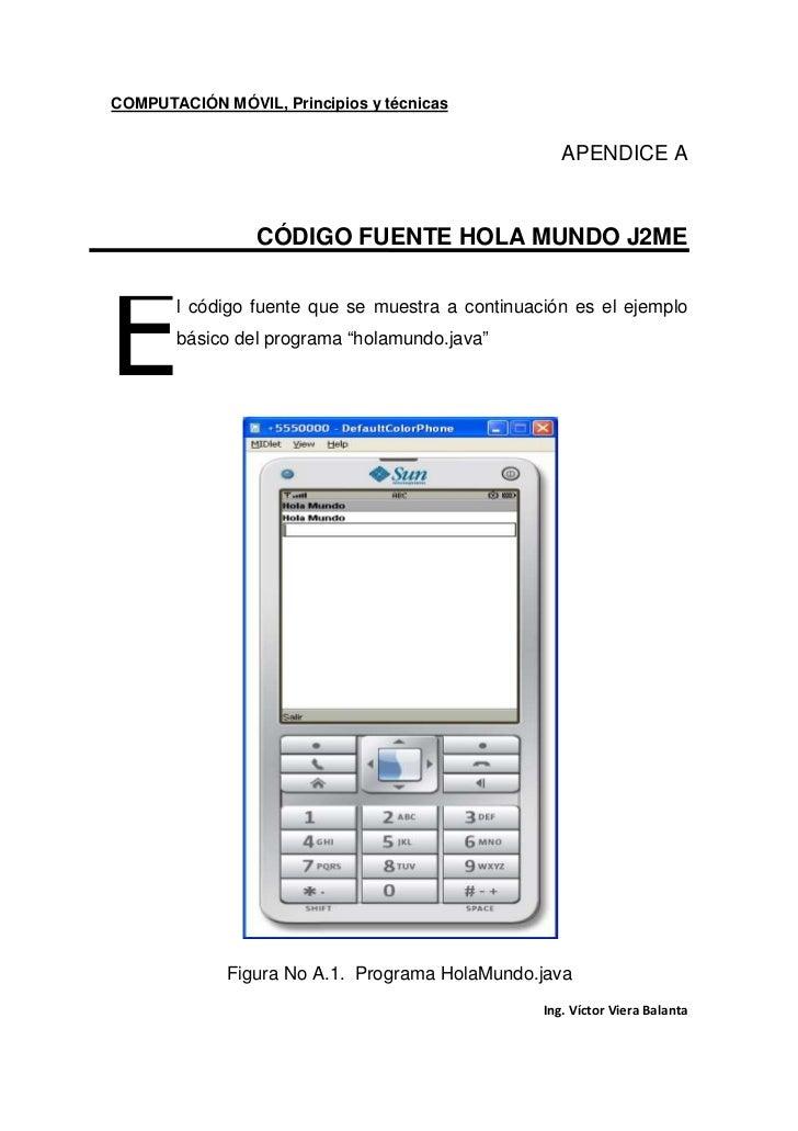 COMPUTACIÓN MÓVIL, Principios y técnicas                                                    APENDICE A                 CÓD...