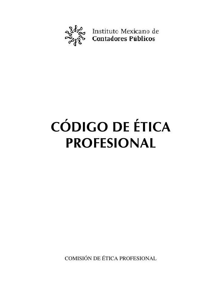 CÓDIGO DE ÉTICA PROFESIONAL COMISIÓN DE ÉTICA PROFESIONAL