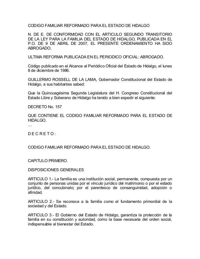 CODIGO FAMILIAR REFORMADO PARA EL ESTADO DE HIDALGON. DE E. DE CONFORMIDAD CON EL ARTICULO SEGUNDO TRANSITORIODE LA LEY PA...