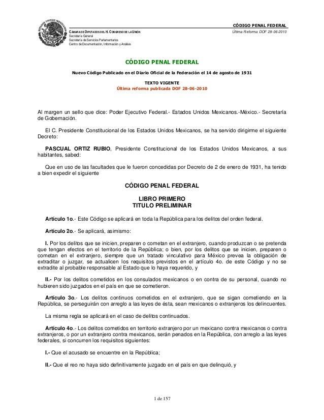 CÓDIGO PENAL FEDERAL             CÁMARA DE DIPUTADOS DEL H. CONGRESO DE LA UNIÓN                               Última Refo...
