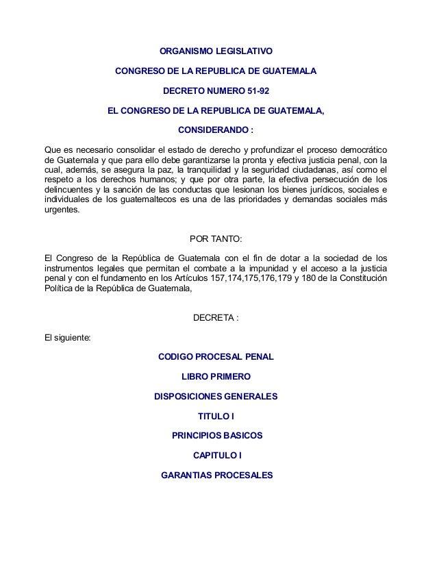 ORGANISMO LEGISLATIVO                  CONGRESO DE LA REPUBLICA DE GUATEMALA                               DECRETO NUMERO ...