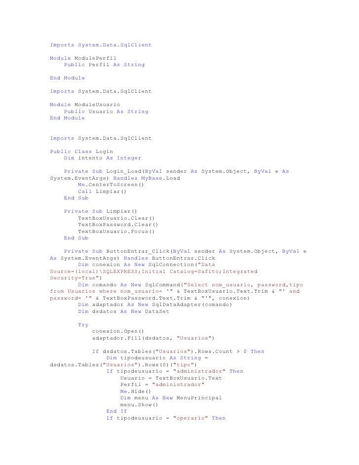 CodigoFelizLombriz Imports System.Data.SqlClient  Module ModulePerfil     Public Perfil As String  End Module  Imports Sys...