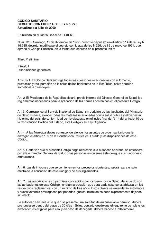 CODIGO SANITARIO DECRETO CON FUERZA DE LEY No. 725 Actualizado a julio de 2000 (Publicado en el Diario Oficial de 31.01.68...