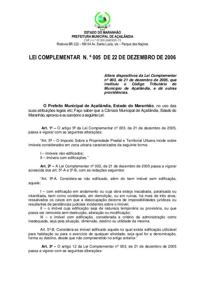 ESTADO DO MARANHÃO PREFEITURA MUNICIPAL DE AÇAILÂNDIA CNPJ: n.º 07.000.268/0001-72  Rodovia BR 222 – KM 04 Av. Santa Luzia...