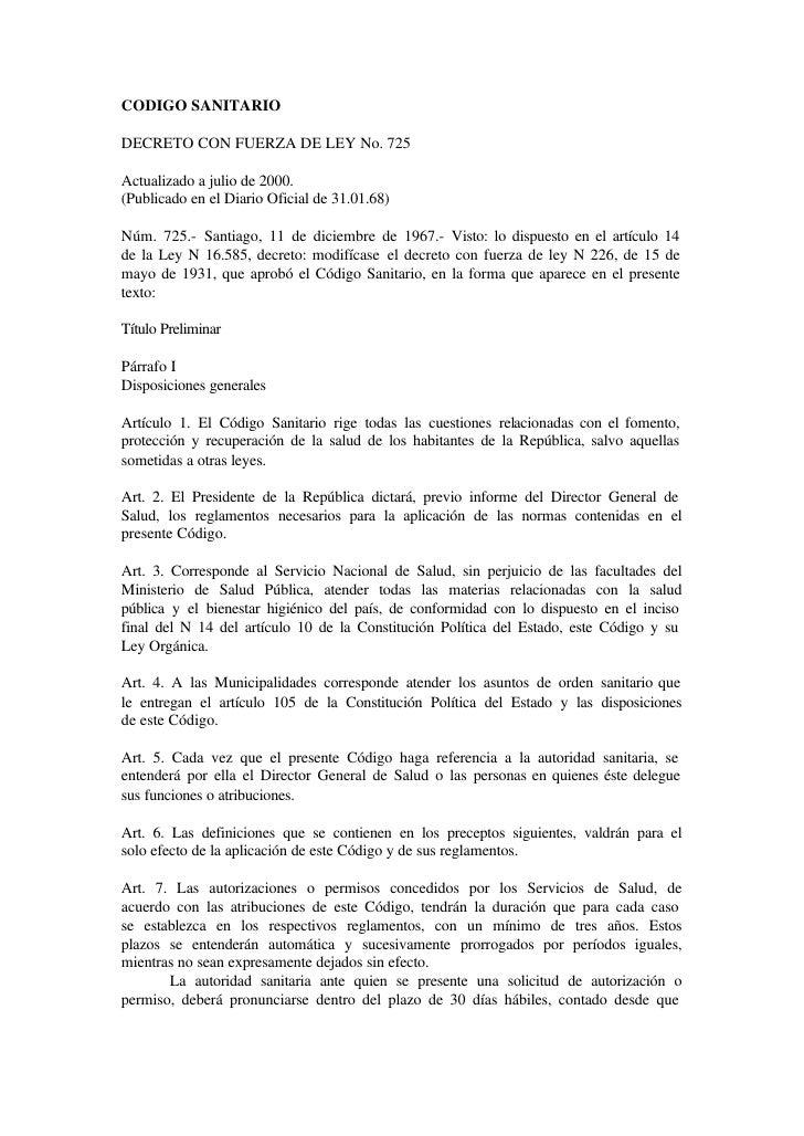 CODIGO SANITARIO  DECRETO CON FUERZA DE LEY No. 725  Actualizado a julio de 2000. (Publicado en el Diario Oficial de 31.01...