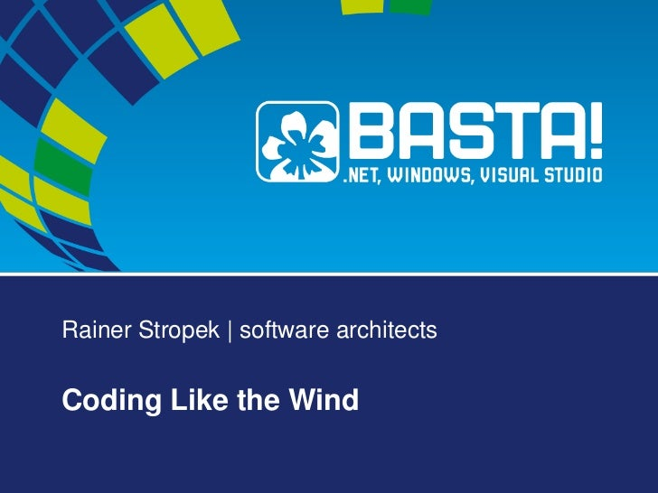 Rainer Stropek | software architectsCoding Like the Wind