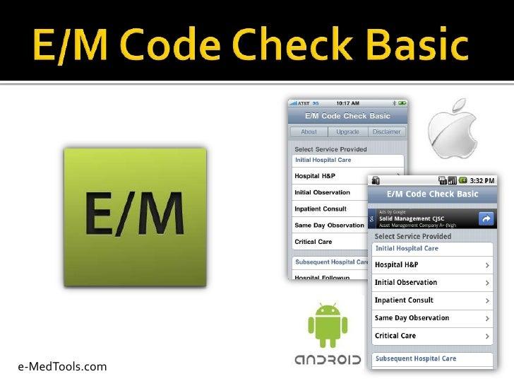 E/M Code Check Basic<br />e-MedTools.com<br />