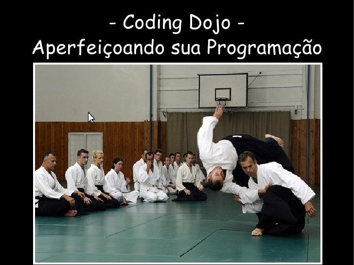 - Coding Dojo - Aperfeiçoando sua Programação