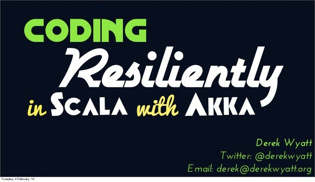 Coding Resiliently with Akka