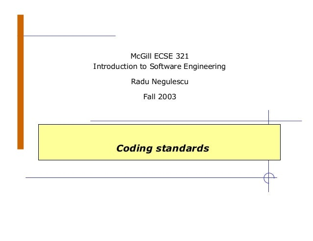 Intro to Software Engineering - Coding Standards