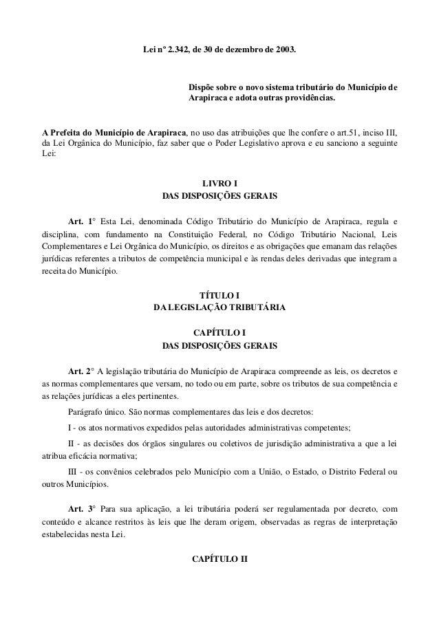 Leinº2.342,de30dedezembrode2003. Dispõe sobre o novo sistema tributário do Município de Arapiraca e adota outras p...