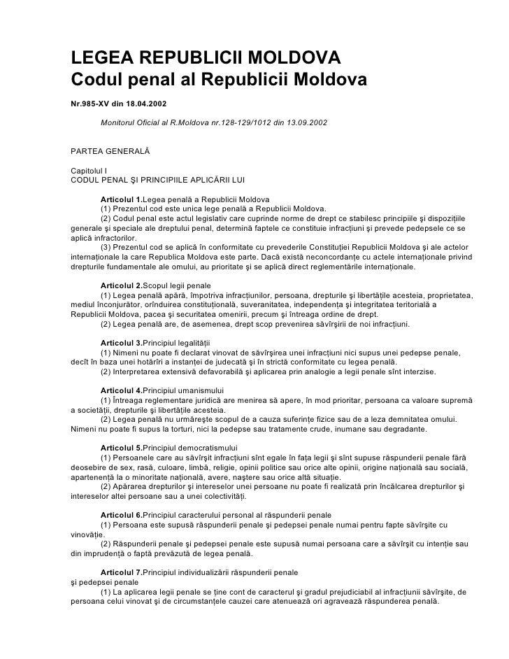LEGEA REPUBLICII MOLDOVA Codul penal al Republicii Moldova Nr.985-XV din 18.04.2002          Monitorul Oficial al R.Moldov...