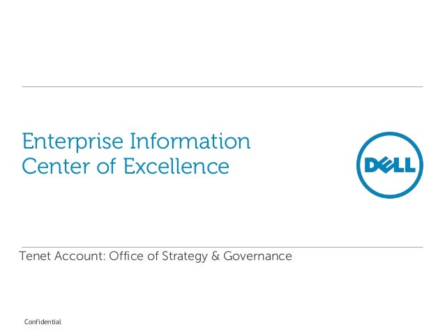 Confidential Enterprise Information Center of Excellence Tenet Account: Office of Strategy & Governance