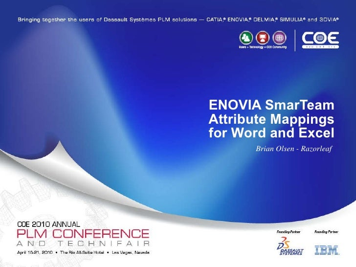 ENOVIA SmarTeam Attribute Mappings for Word and Excel Brian Olsen - Razorleaf