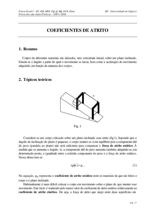 Física Geral I – EF, ESI, MAT, FQ, Q, BQ, OCE, EAm                       DF - Universidade do AlgarveProtocolos das Aulas ...