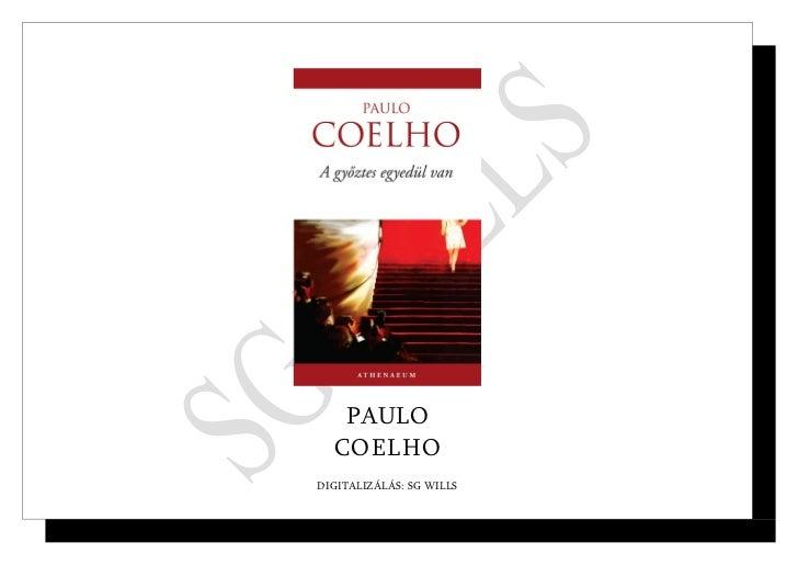 PAULO  COELHODIGITALIZÁLÁS: SG WILLS