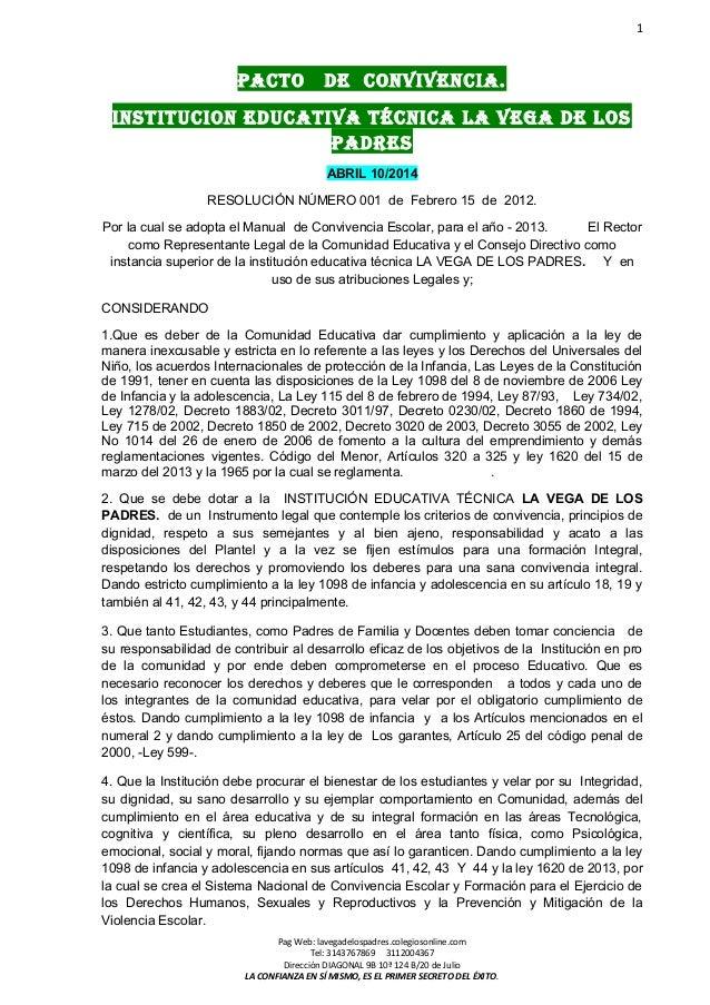 1  PACTO DE CONVIVENCIA.  INSTITUCION EDUCATIVA TÉCNICA LA VEGA DE LOS  PADRES  ABRIL 10/2014  RESOLUCIÓN NÚMERO 001 de Fe...
