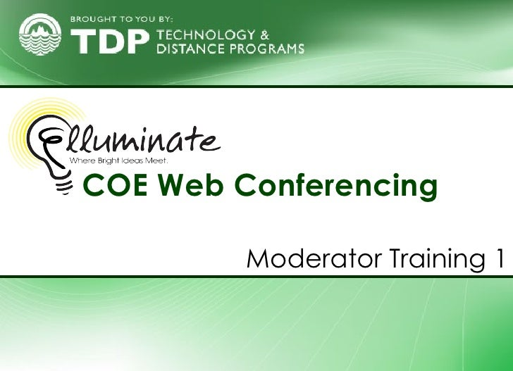 COE   Web Conferencing  Moderator Training 1