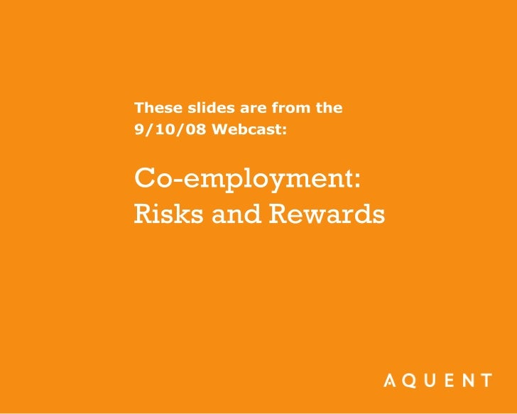 Co-employment: Risks and Rewards