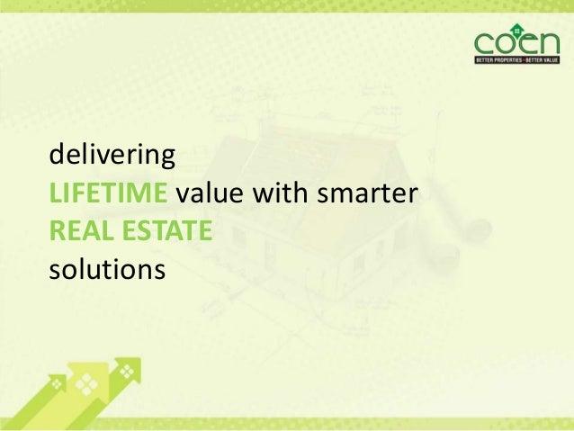 delivering LIFETIME value with smarter REAL ESTATE solutions