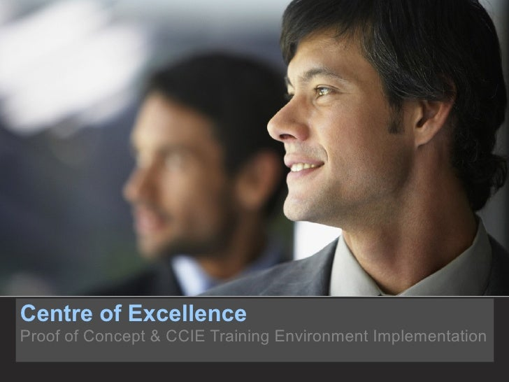 Centre of Excellence Implementation
