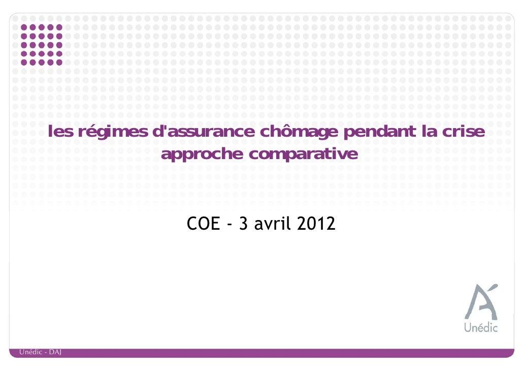 les régimes dassurance chômage pendant la crise                     approche comparative                       COE - 3 avr...