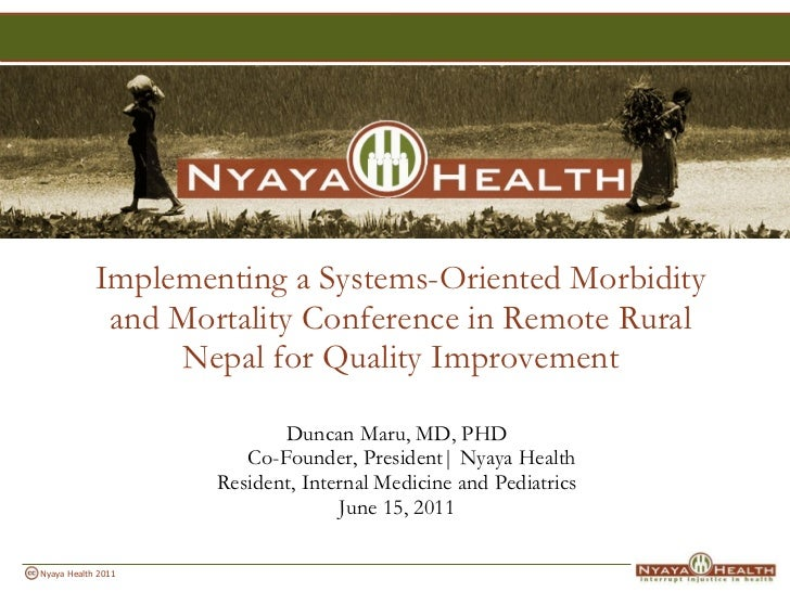 <ul><li>Implementing a Systems-Oriented Morbidity and Mortality Conference in Remote Rural Nepal for Quality Improvement <...