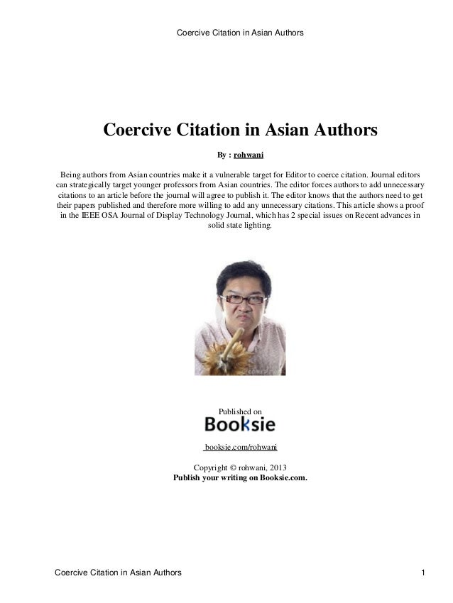 Coercive Citation in Asian Authors By : rohwani Being authors from Asian countries make it a vulnerable target for Editor ...