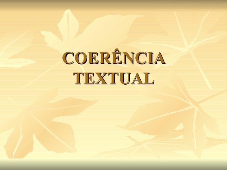 CoerêNcia Textual