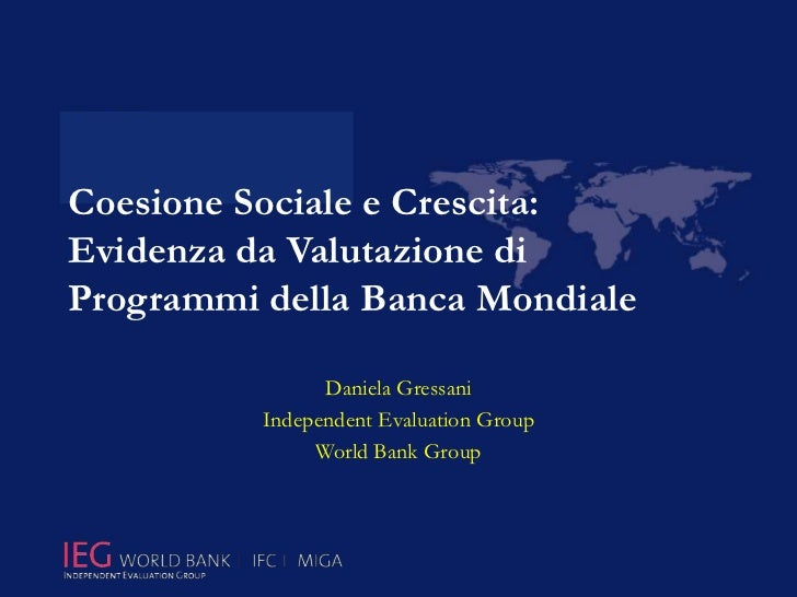 Social Cohesion and Growth: Evidence from Evaluation of World Bank Programs