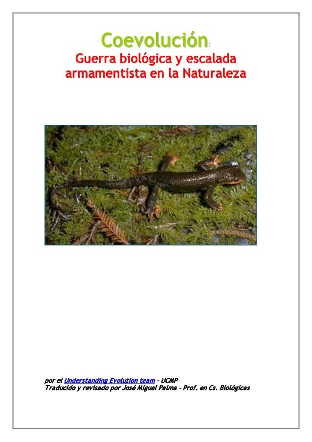 Coev olu ción                       :        Guerra biológica y escalada      armamentista en la Naturalezapor el Understa...