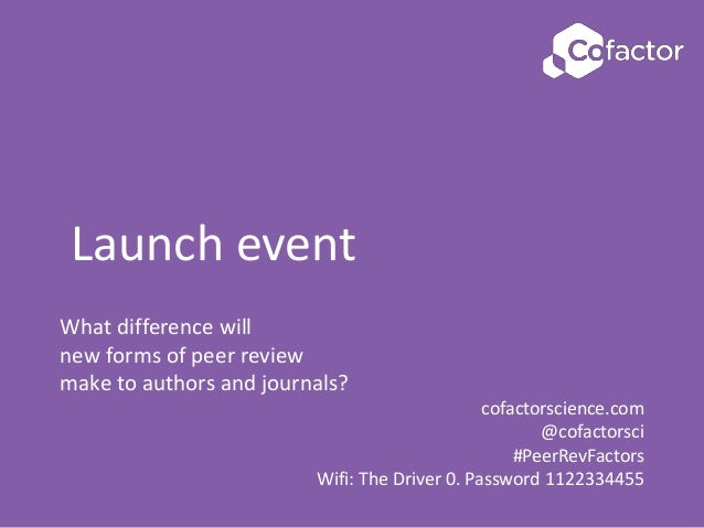 What difference will new forms of peer review make to authors and journals? cofactorscience.com @cofactorsci #PeerRevFacto...
