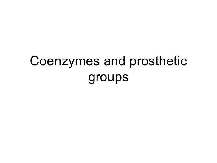 Coenzymes and prosthetic       groups