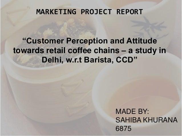 ANALYSIS OF MARKETING STRATEGIES : BARISTA VS CAFE COFFEE DAY