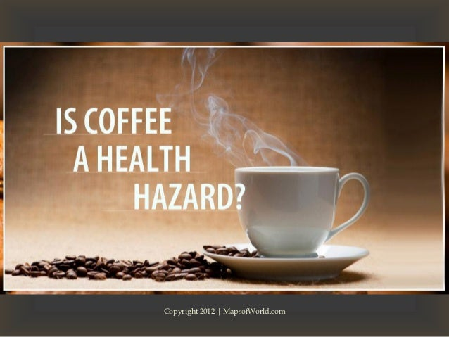 Is Coffee a Health Hazard? Facts, Stats & Trivia