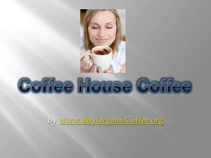 Coffee House Coffee