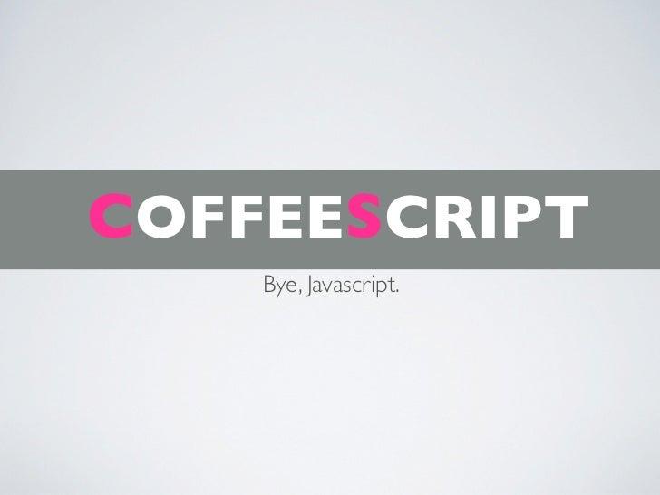 Introduction à CoffeeScript pour ParisRB